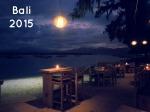 Bali 2015: Photos